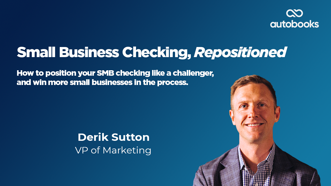 June Monthly Webinar 2021 - Small Business Checking, Repositioned