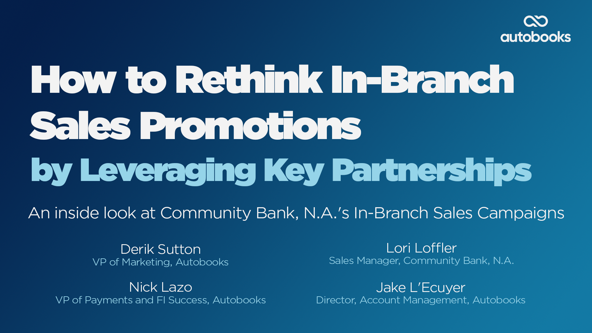 September Monthly Webinar - How to Rethink In-Branch Sales Promotions